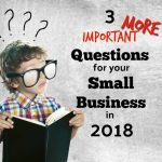 Three More Questions To Consider in 2018 For Your Orlando Small Business Plan